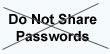 Do not share your password